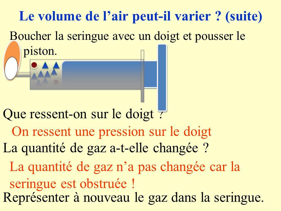 Le volume de l'air peut-il varier (suite)
