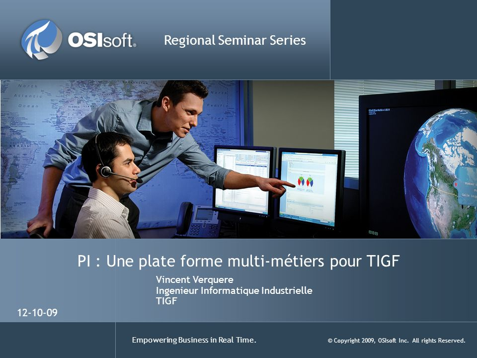 PI : Une plate forme multi-métiers pour TIGF