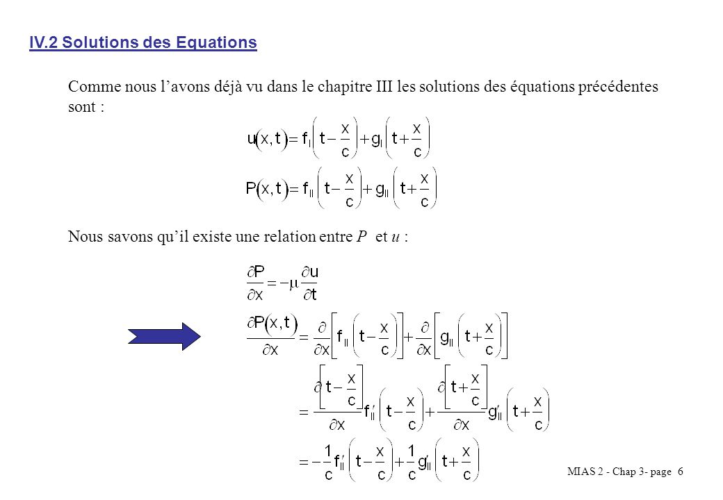 IV.2 Solutions des Equations