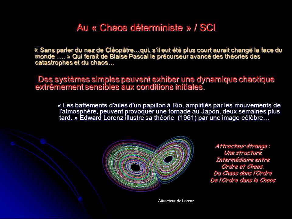 Au « Chaos déterministe » / SCI