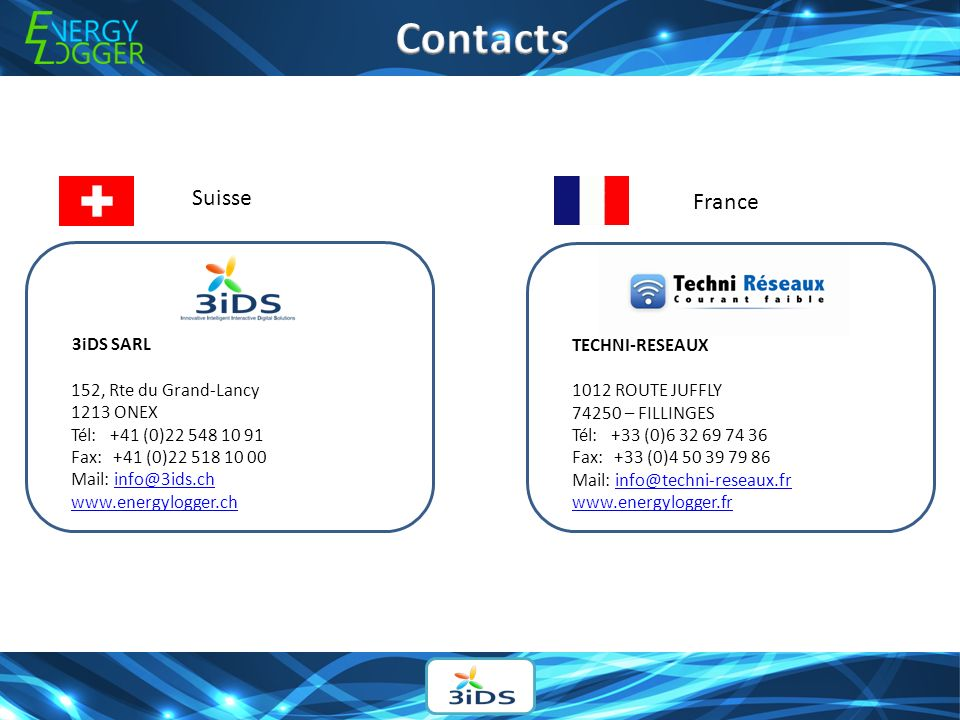 Contacts Suisse France 3iDS SARL TECHNI-RESEAUX