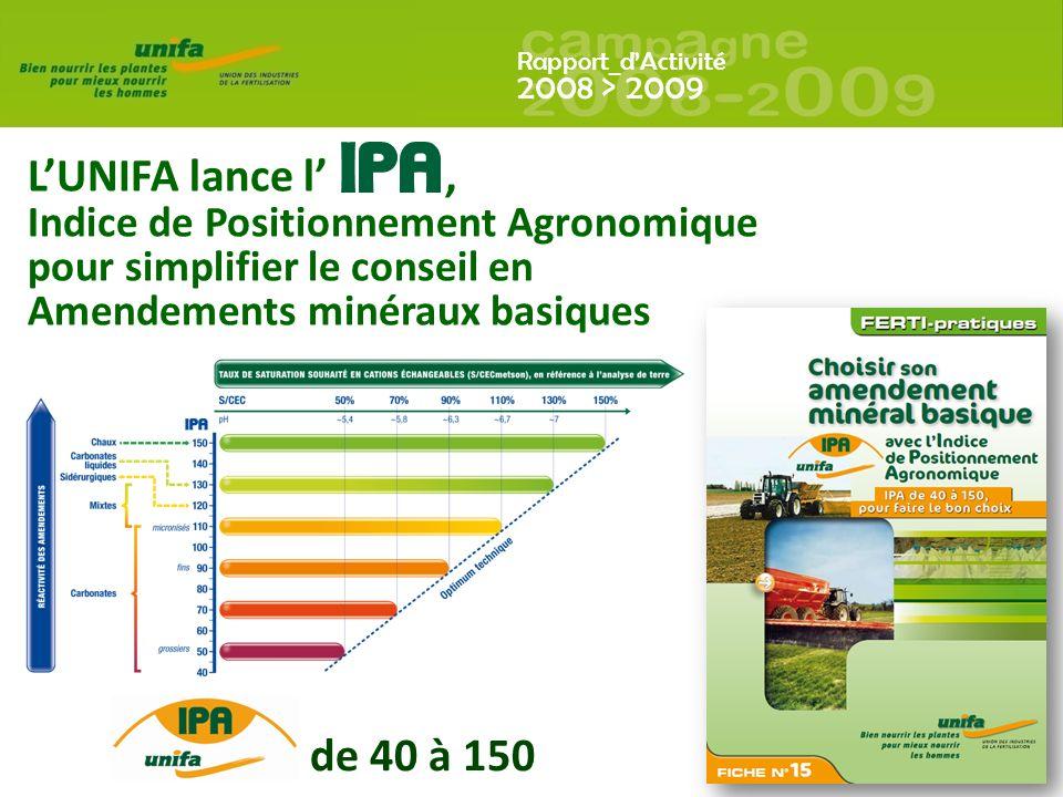 L'UNIFA lance l' , de 40 à 150 Indice de Positionnement Agronomique