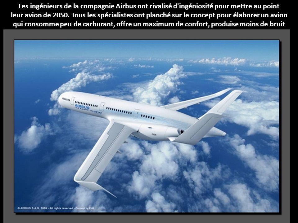 Les ingénieurs de la compagnie Airbus ont rivalisé d ingéniosité pour mettre au point