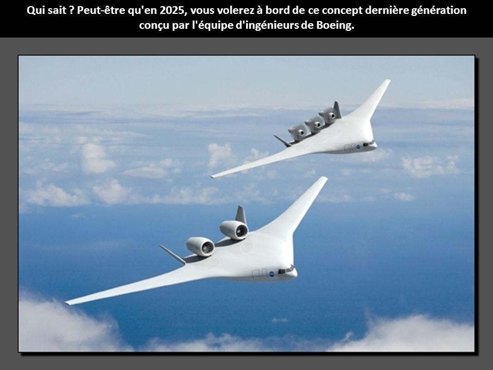 conçu par l équipe d ingénieurs de Boeing.