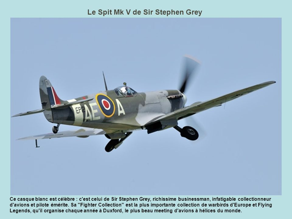 Le Spit Mk V de Sir Stephen Grey