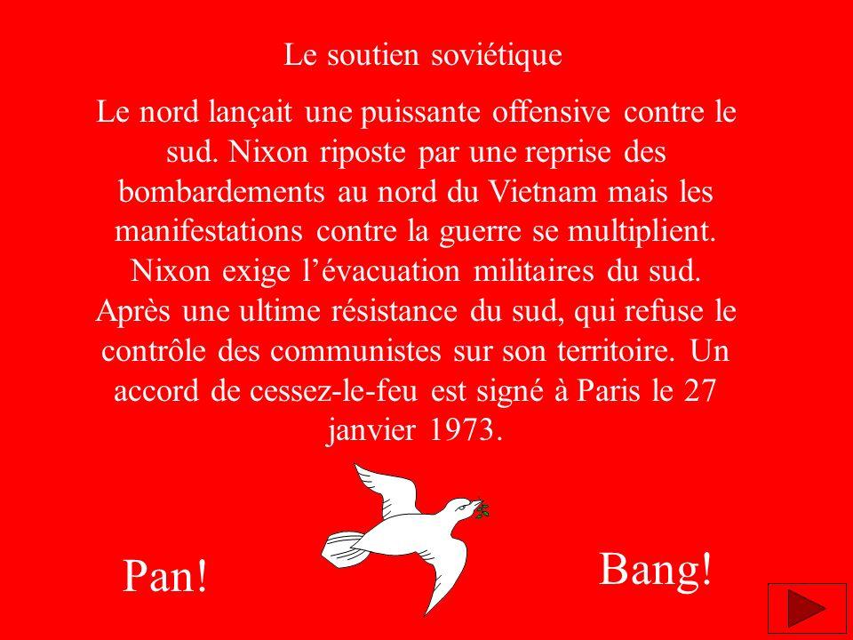 Bang! Pan! Le soutien soviétique