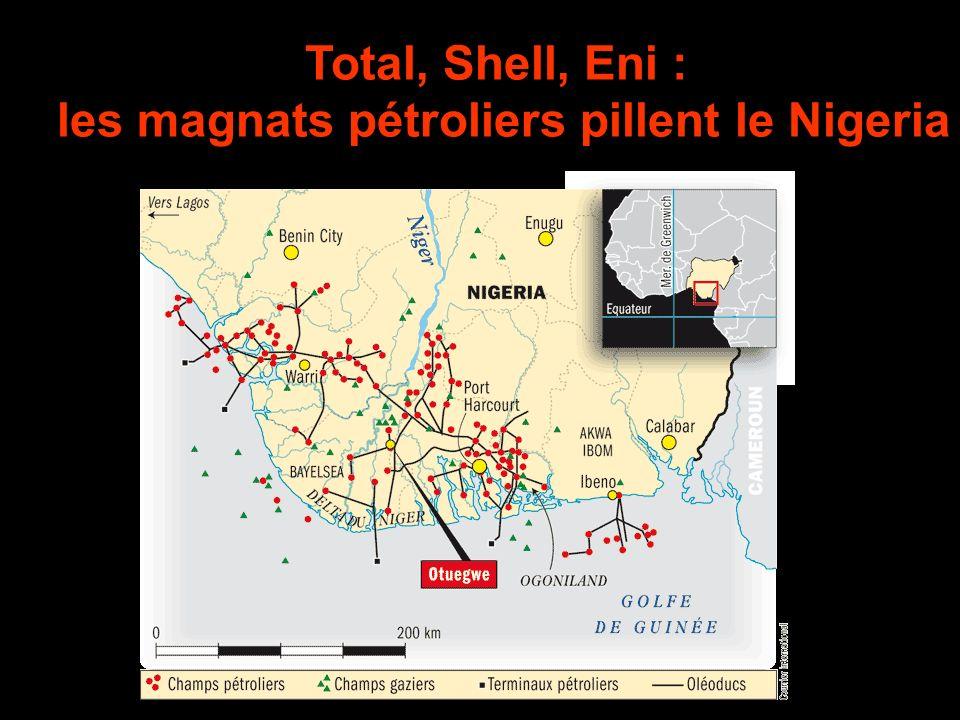 les magnats pétroliers pillent le Nigeria