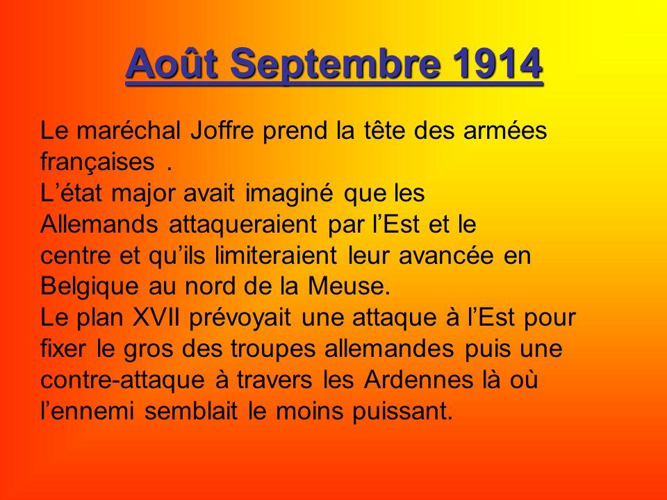 Août Septembre 1914 Le maréchal Joffre prend la tête des armées