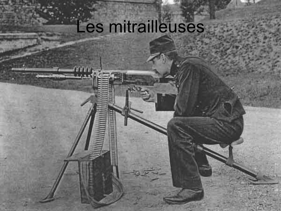 Les mitrailleuses