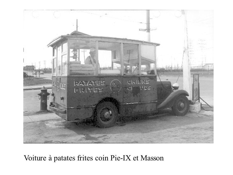 Voiture à patates frites coin Pie-IX et Masson