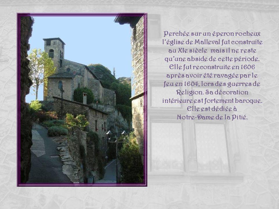 Perchée sur un éperon rocheux l'église de Malleval fut construite au XIe siècle mais il ne reste qu'une abside de cette période. Elle fut reconstruite en 1606 après avoir été ravagée par le feu en 1604, lors des guerres de Religion. Sa décoration intérieure est fortement baroque. Elle est dédiée à