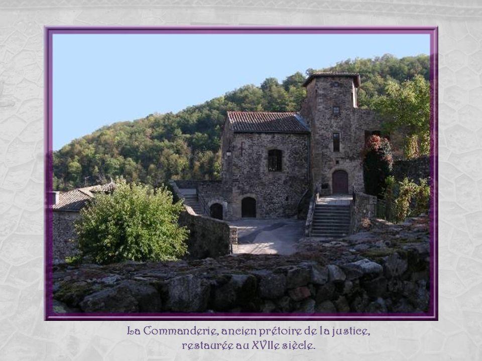La Commanderie, ancien prétoire de la justice, restaurée au XVIIe siècle.