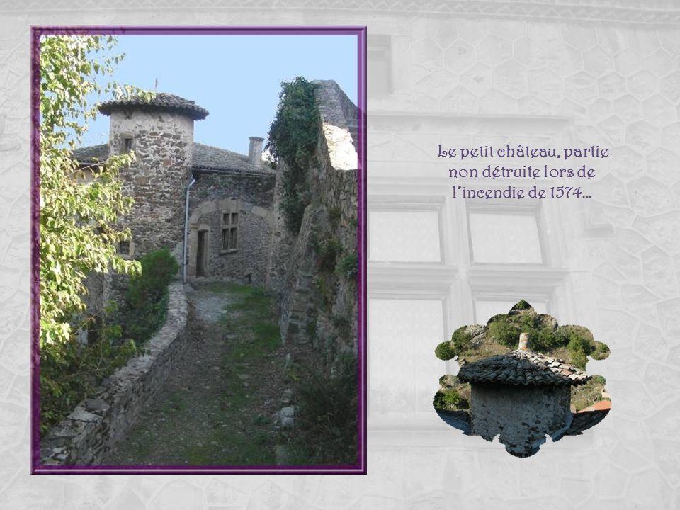 Le petit château, partie non détruite lors de l'incendie de 1574…