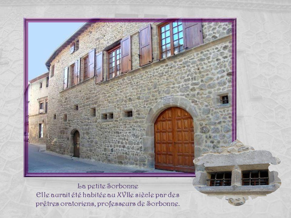 La petite Sorbonne Elle aurait été habitée au XVIIe siècle par des prêtres oratoriens, professeurs de Sorbonne.