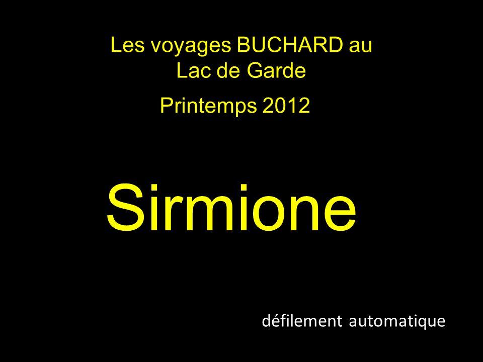 Sirmione Les voyages BUCHARD au Lac de Garde Printemps 2012
