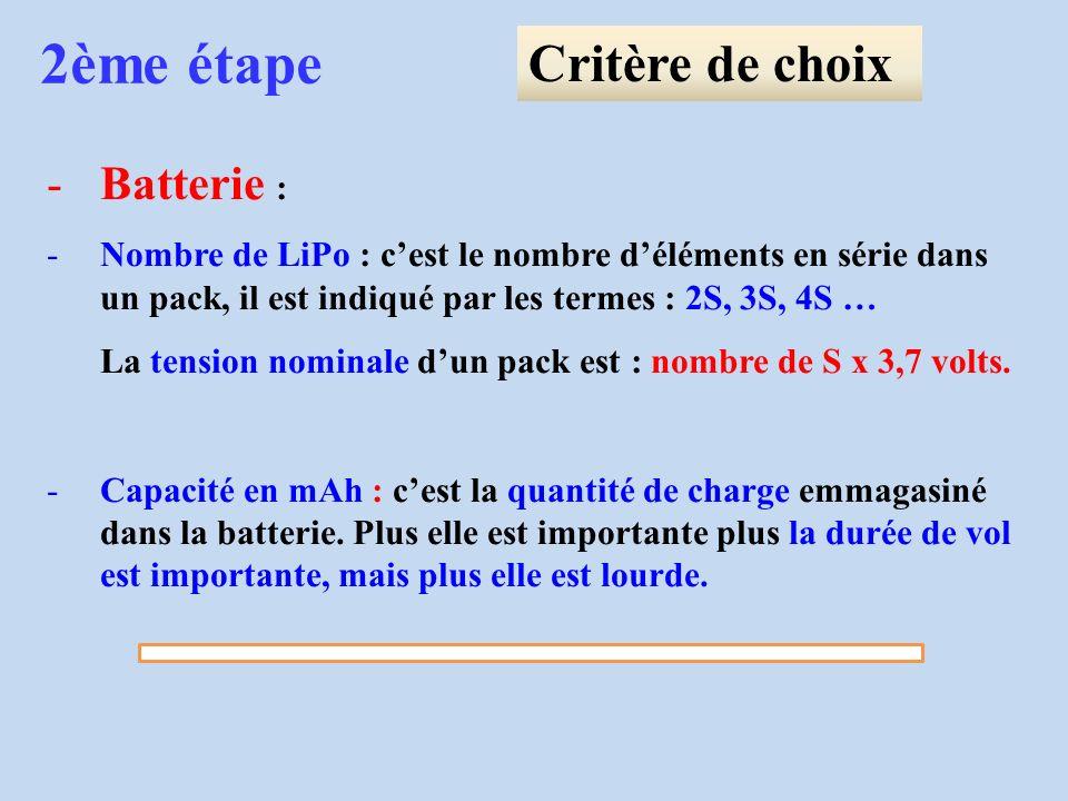2ème étape Critère de choix Batterie :
