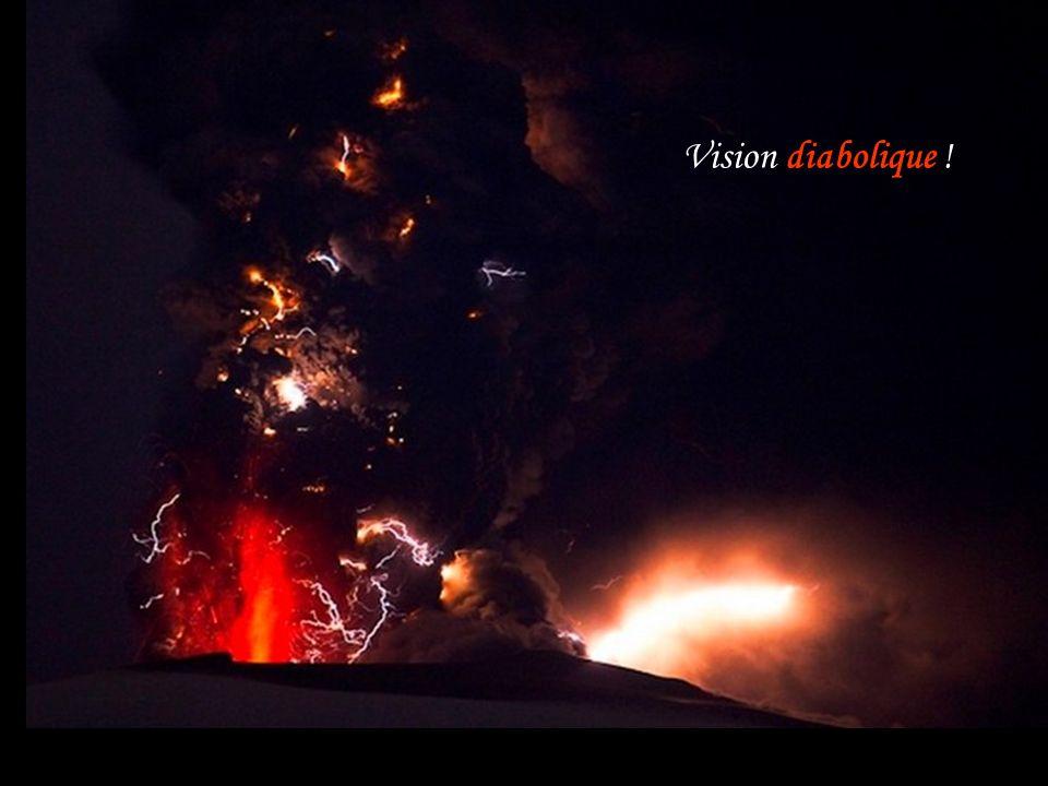 Vision diabolique !