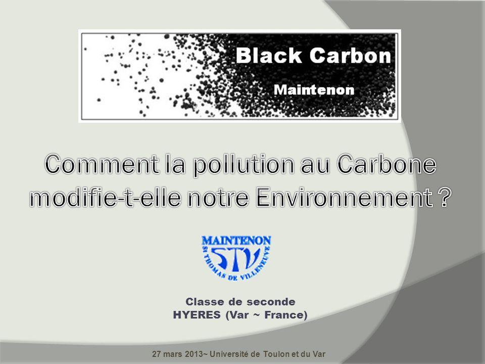 Comment la pollution au Carbone modifie-t-elle notre Environnement