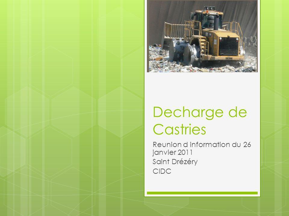 Reunion d information du 26 janvier 2011 Saint Drézéry CIDC