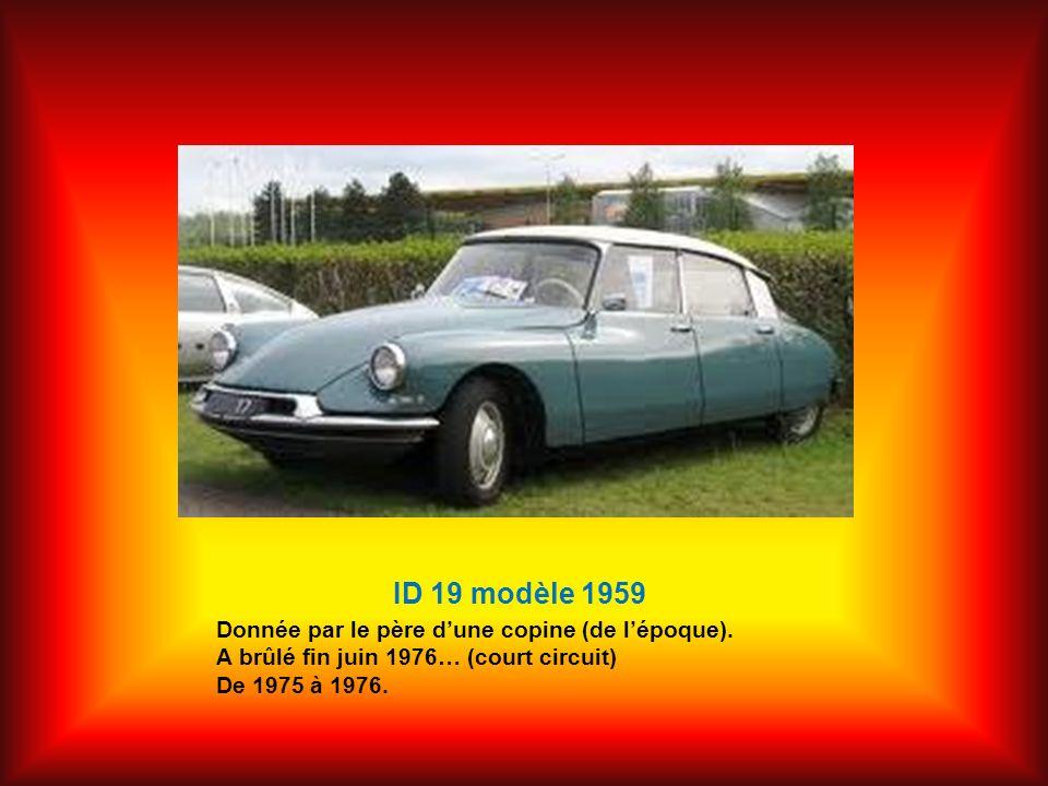 ID 19 modèle 1959 Donnée par le père d'une copine (de l'époque).