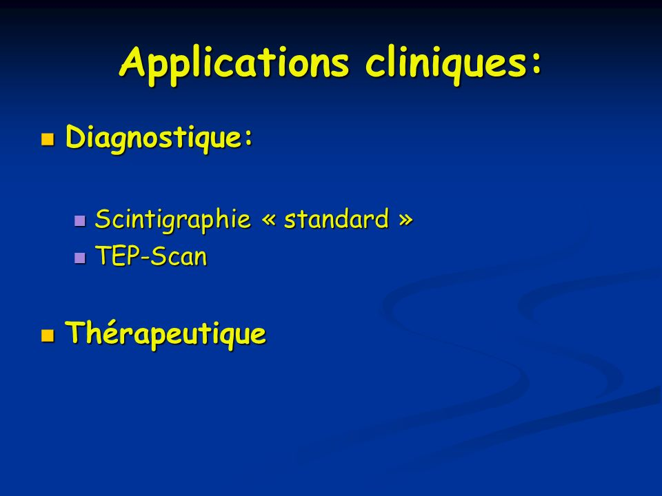 Applications cliniques: