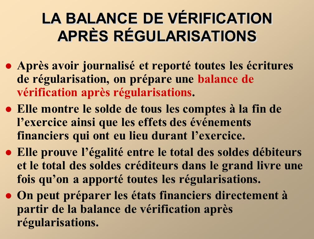 LA BALANCE DE VÉRIFICATION APRÈS RÉGULARISATIONS