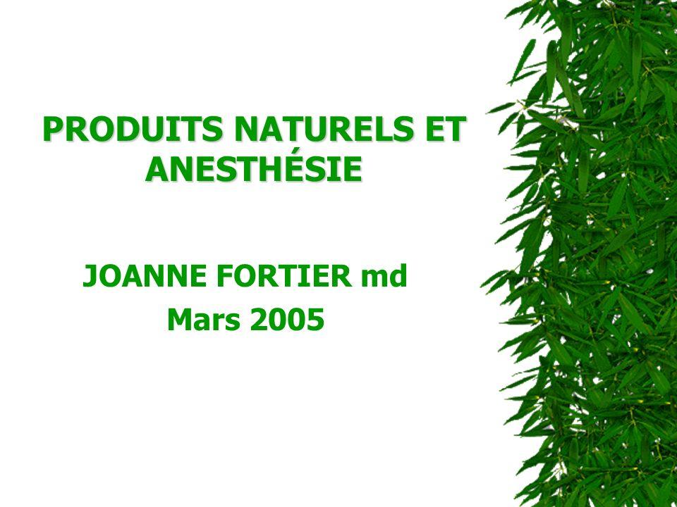 PRODUITS NATURELS ET ANESTHÉSIE