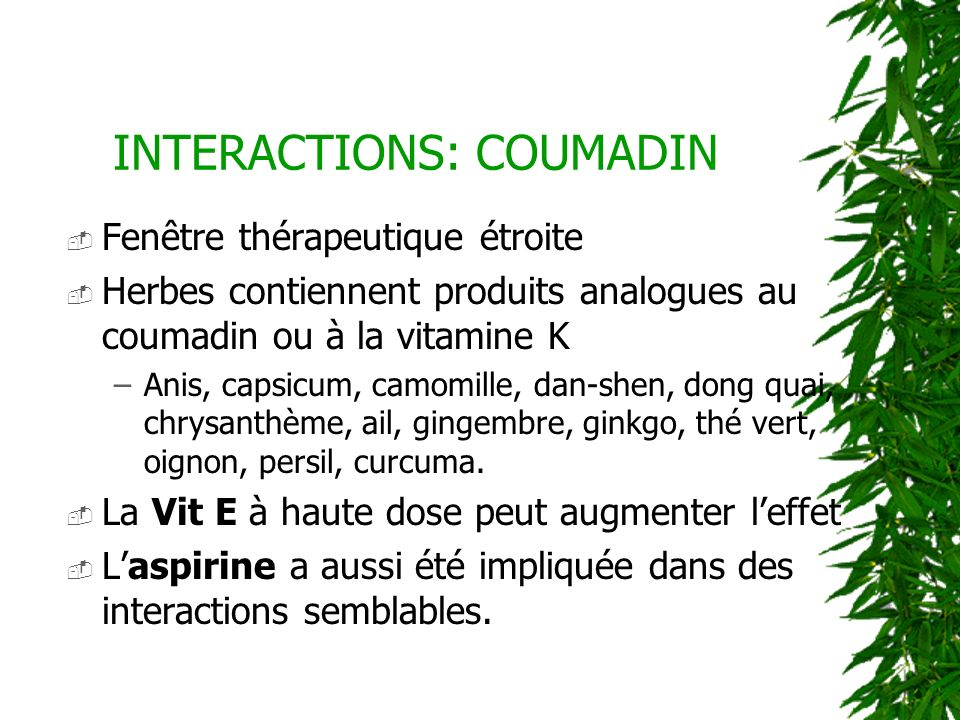 INTERACTIONS: COUMADIN