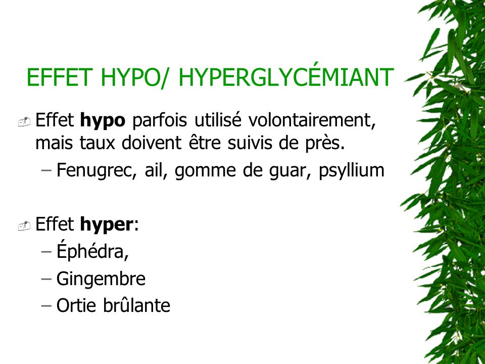 EFFET HYPO/ HYPERGLYCÉMIANT