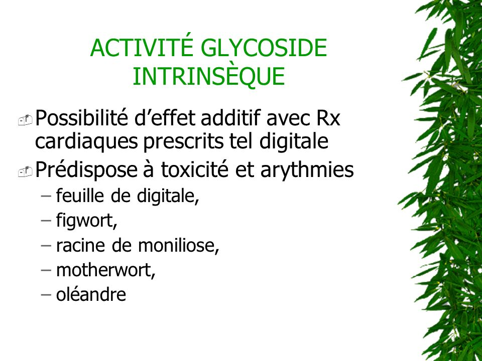 ACTIVITÉ GLYCOSIDE INTRINSÈQUE