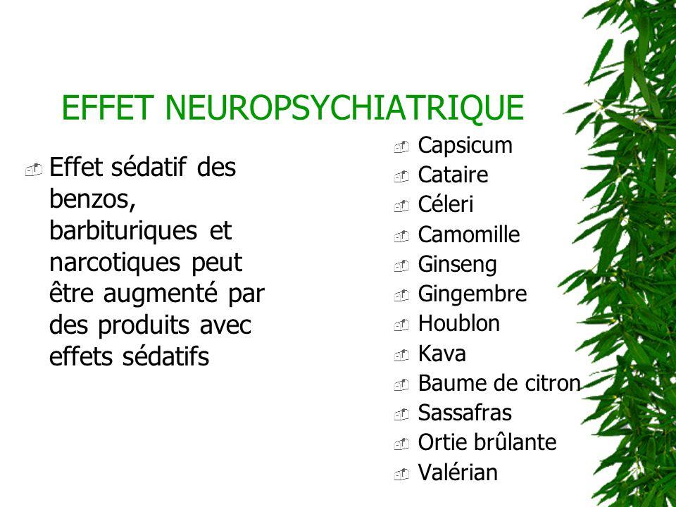 EFFET NEUROPSYCHIATRIQUE