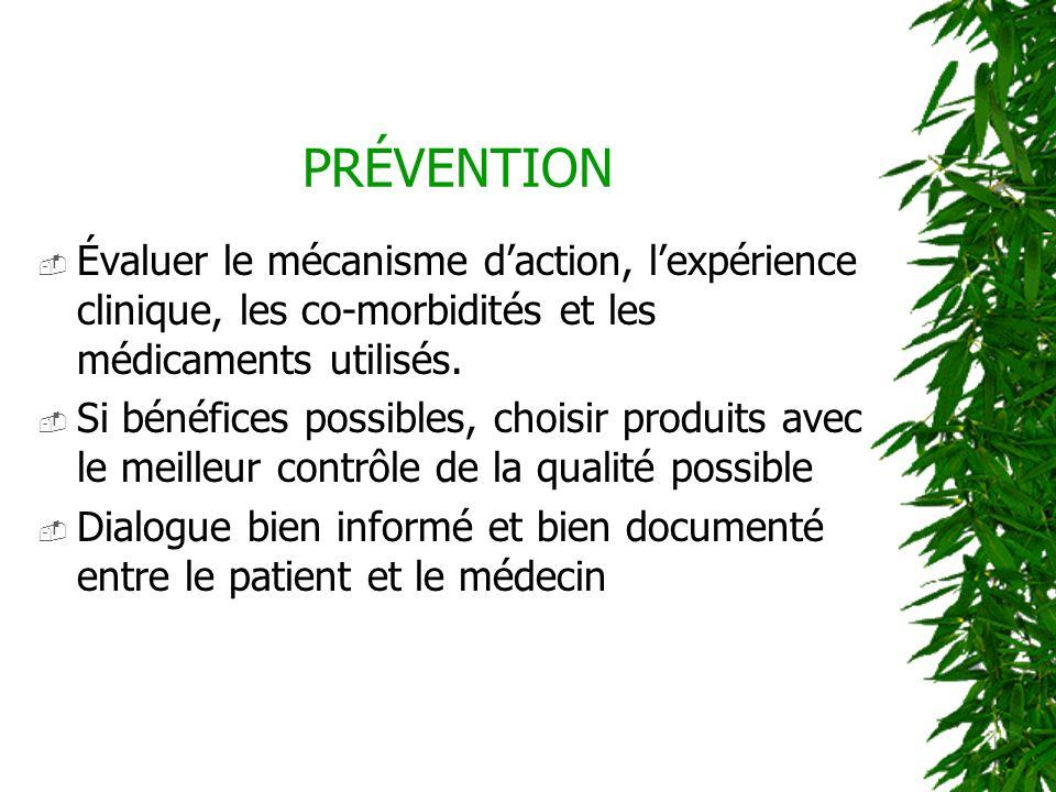 PRÉVENTION Évaluer le mécanisme d'action, l'expérience clinique, les co-morbidités et les médicaments utilisés.