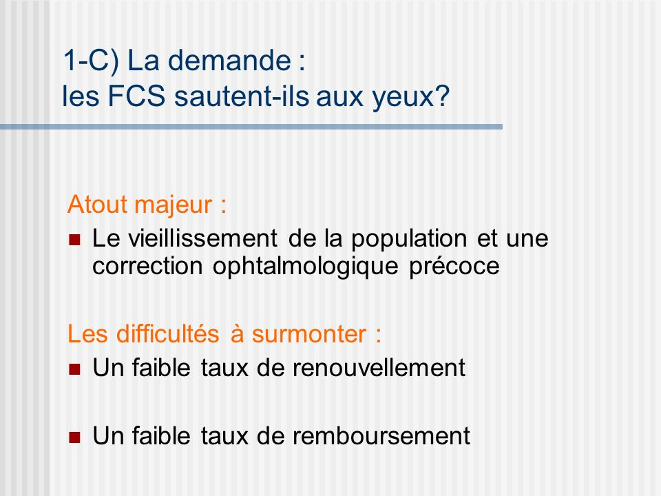 1-C) La demande : les FCS sautent-ils aux yeux
