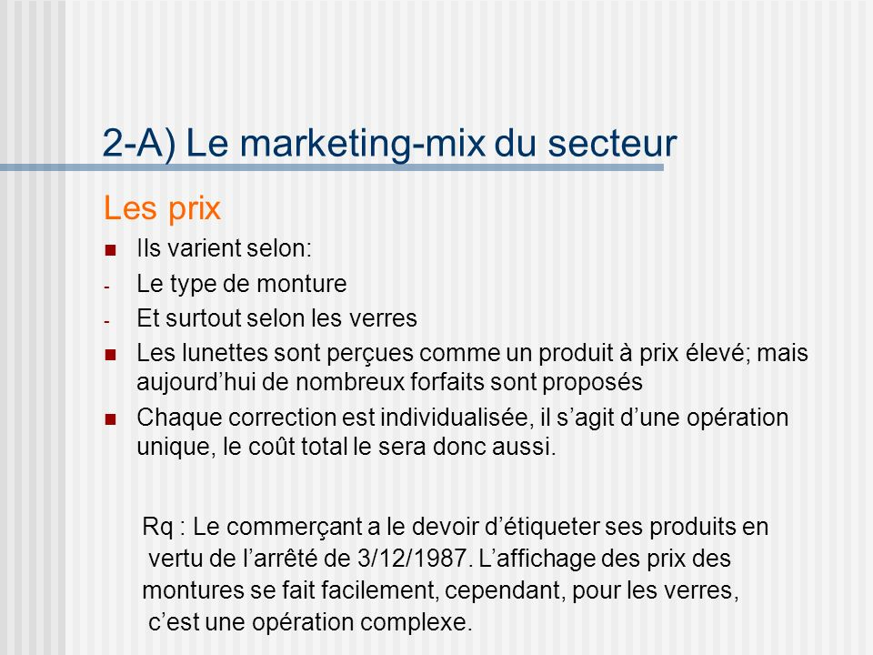 2-A) Le marketing-mix du secteur