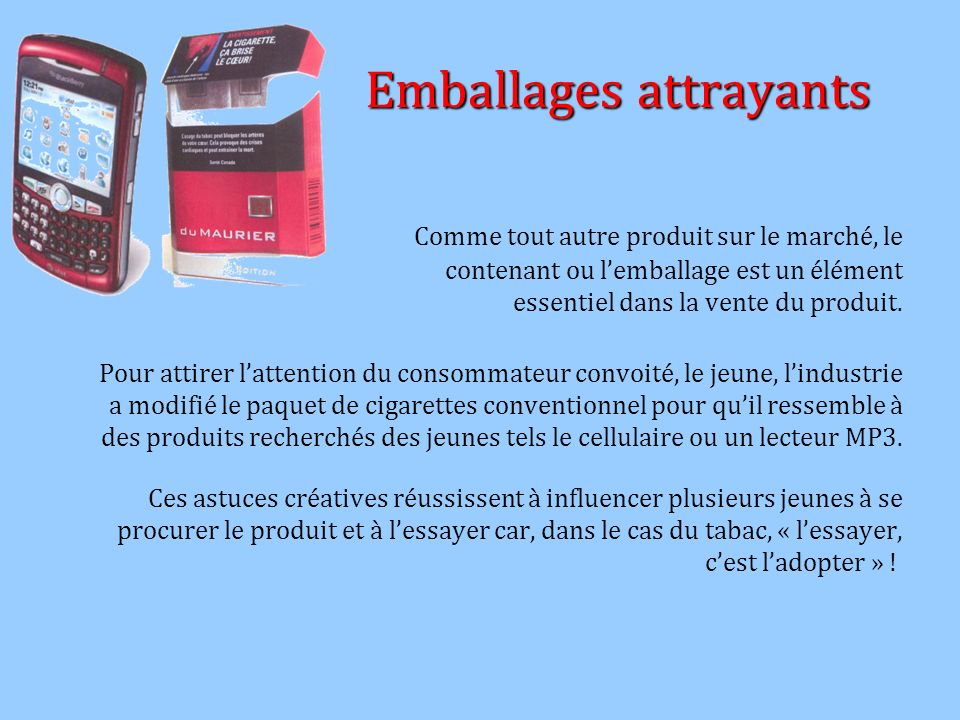 Emballages attrayants