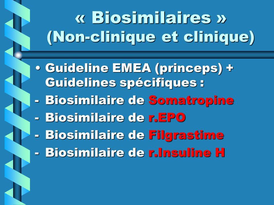 « Biosimilaires » (Non-clinique et clinique)