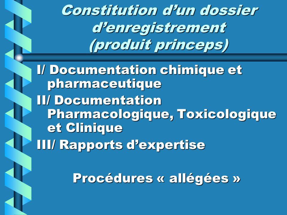 Constitution d'un dossier d'enregistrement (produit princeps)