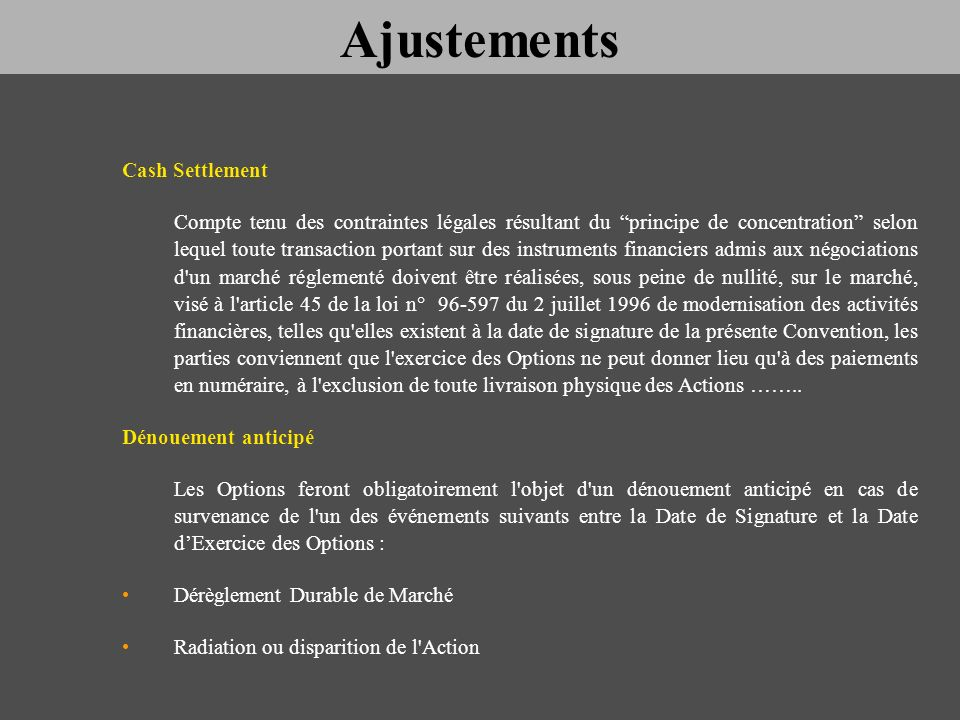 Ajustements Cash Settlement