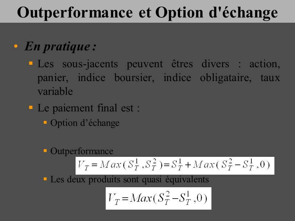 Outperformance et Option d échange