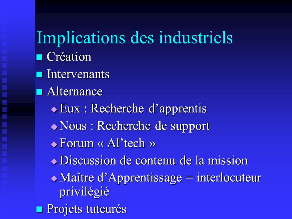 Implications des industriels