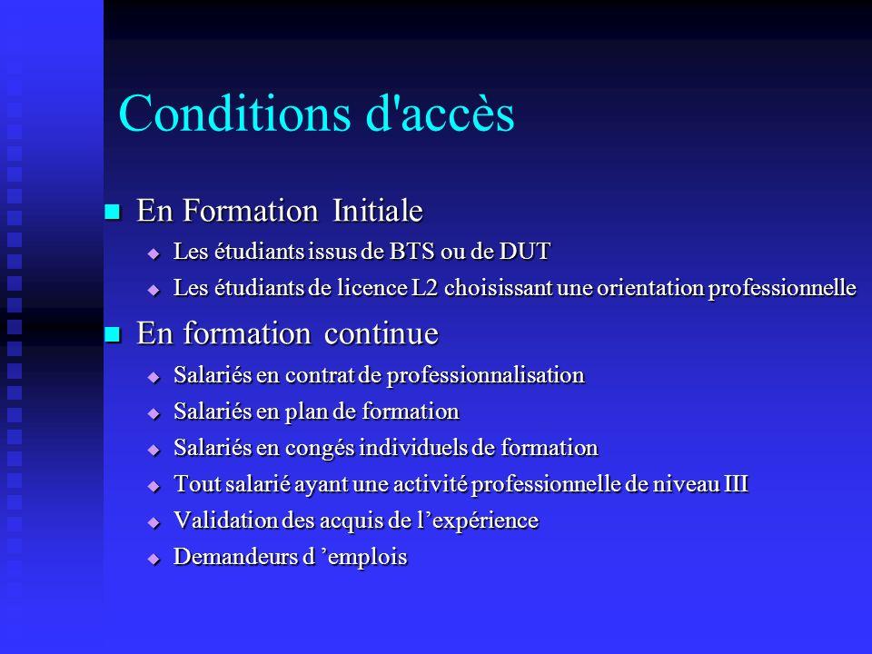 Conditions d accès En Formation Initiale En formation continue