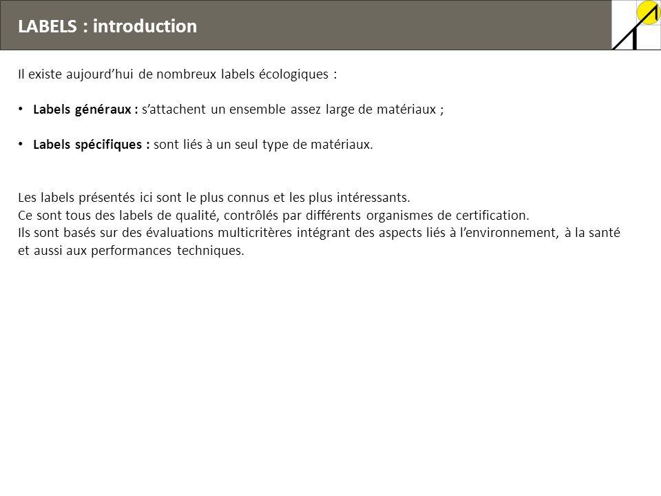 14/10/2009 LABELS : introduction. Il existe aujourd'hui de nombreux labels écologiques :
