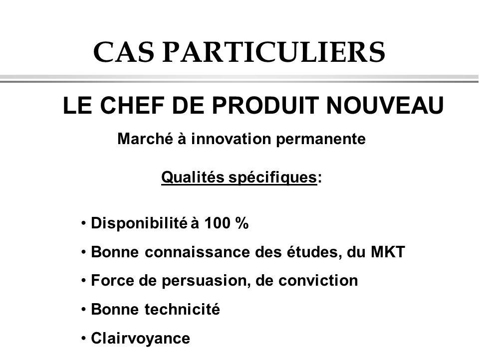 Marché à innovation permanente Qualités spécifiques: