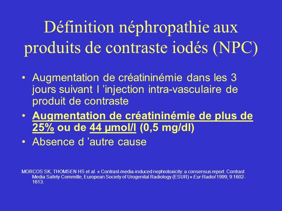 Définition néphropathie aux produits de contraste iodés (NPC)