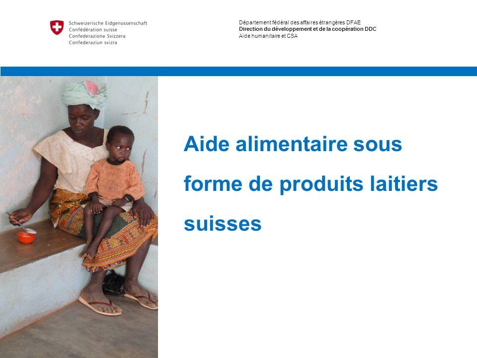 Aide alimentaire sous forme de produits laitiers suisses