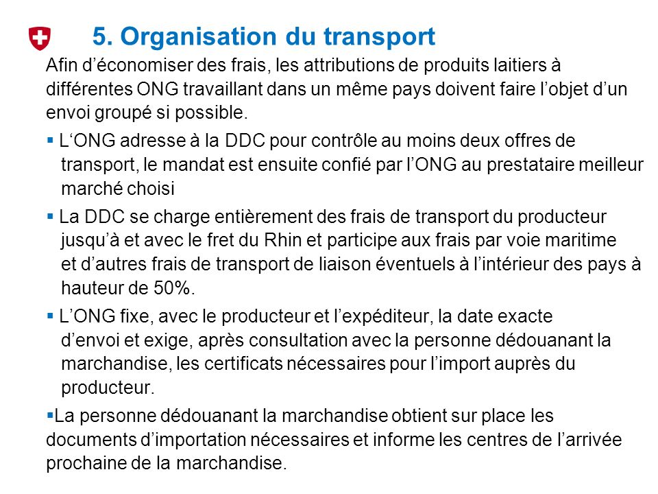 5. Organisation du transport