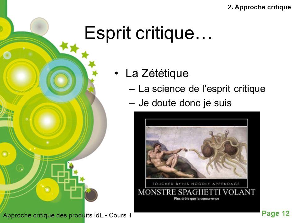 Esprit critique… La Zététique La science de l'esprit critique