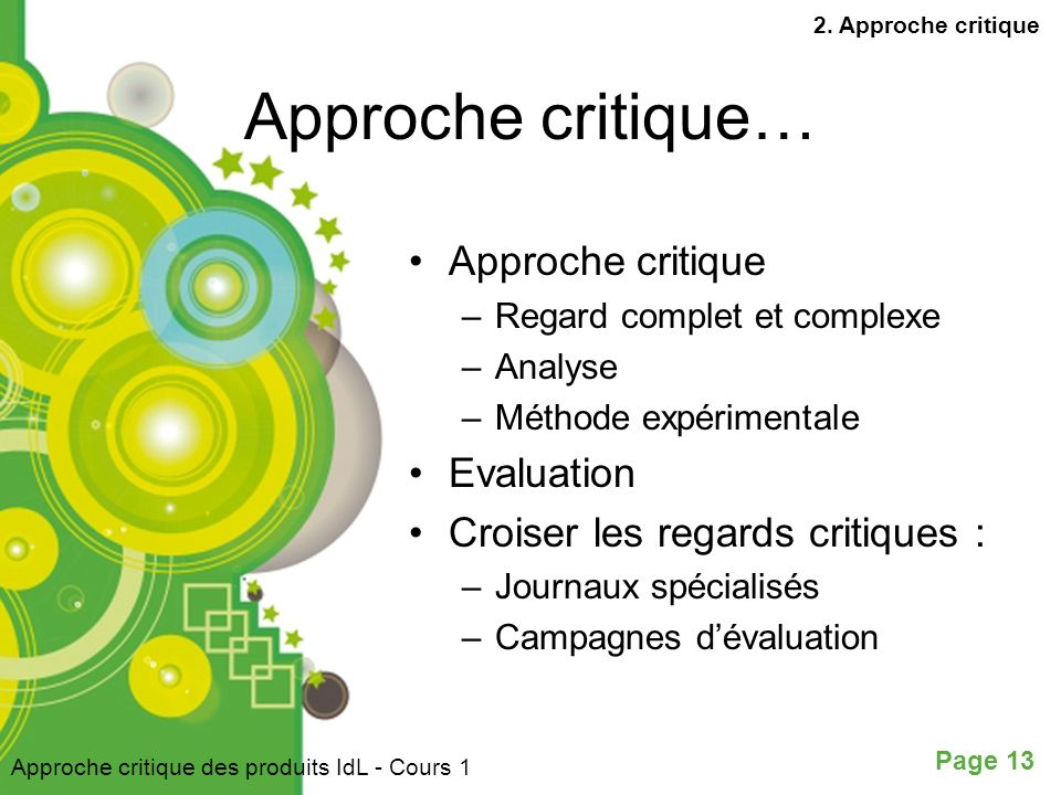 Approche critique… Approche critique Evaluation