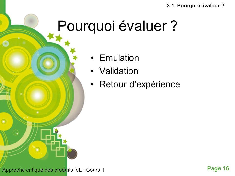 Pourquoi évaluer Emulation Validation Retour d'expérience