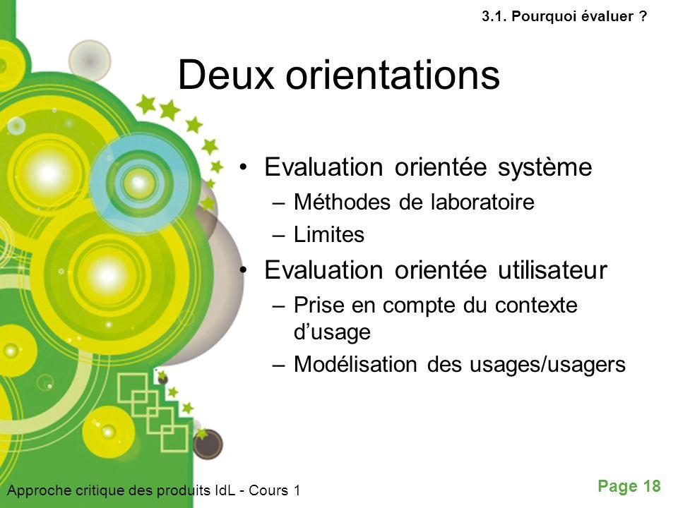 Deux orientations Evaluation orientée système